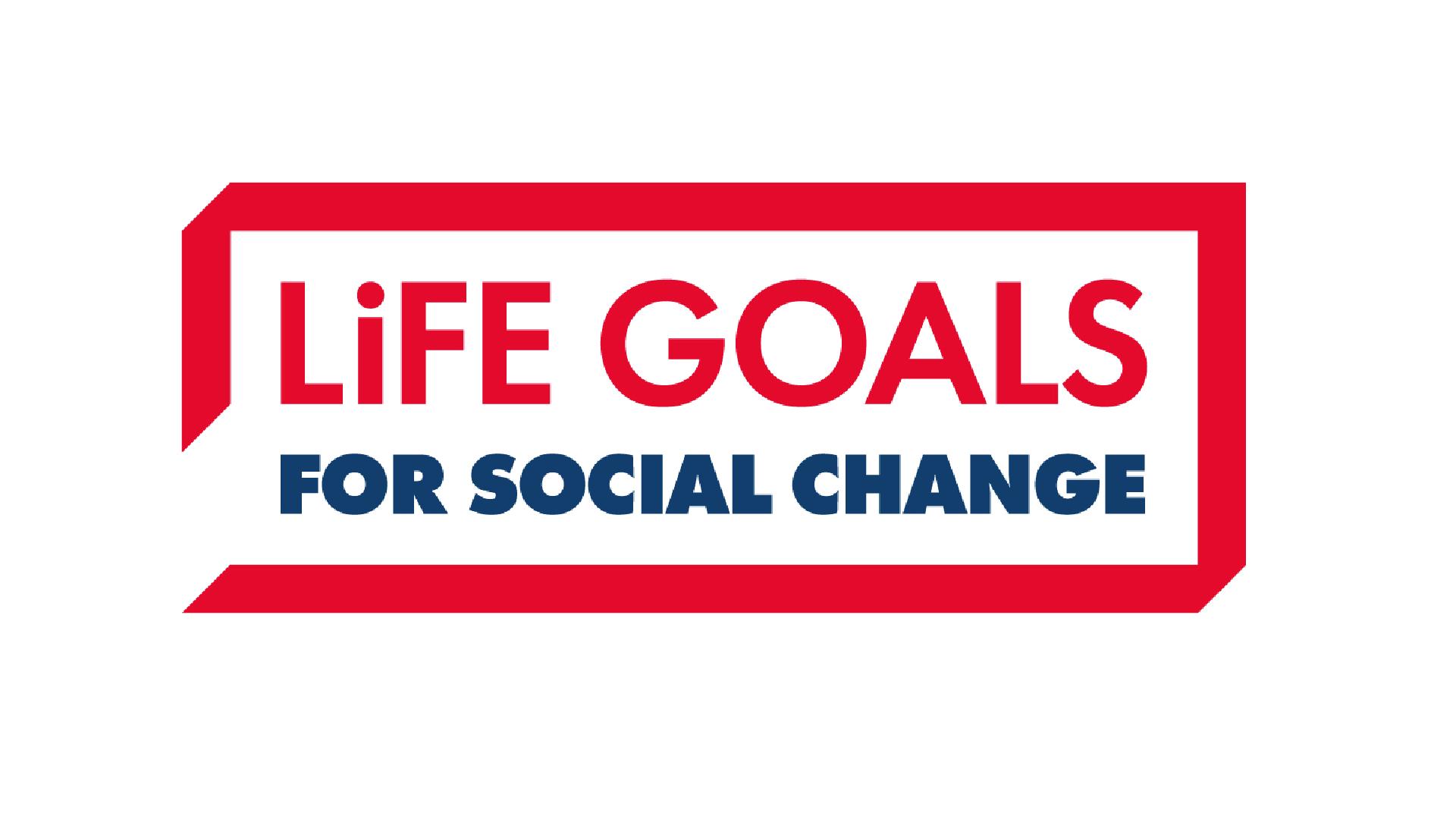 Life Goals for Social Change